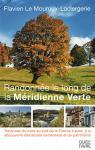 Randonnée le long de la Méridienne Verte par Flavien Le Mouroux