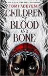 Children of Blood and Bone, tome 1 : De sang et de rage