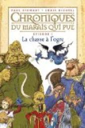 Book's Cover ofChroniques du marais qui pue tome 1 : La chasse à l'ogre