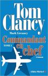 Commandant en chef, tome 1 par Clancy