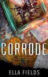 Surface Rust, tome 2 : Corrode par Fields
