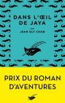Dans l\'oeil de Jaya par Jean Ely Chab