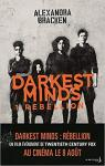 Darkest Minds, tome 1 : Rébellion par Bracken