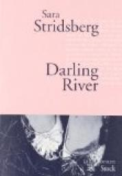 Darling River par Sara Stridsberg