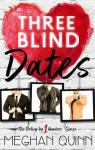 Dating by the Number, tome 1 : Three Blind Dates par Quinn