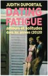 Dating fatigue par Duportail