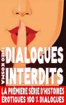 Dialogues Interdits, tome 1