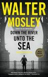 Down the River unto the Sea par Mosley