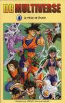 Dragon Ball Multiverse, tome 8 : Le piège de Babidi (tome double)