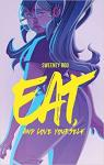 Eat, and Love Yourself par Boo