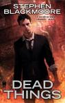 Eric Carter, tome 1 : Dead Things par Blackmoore