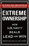 Extreme Ownership: How U.S. Navy Seals Lead and Win par Willink