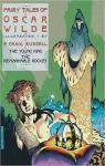 Fairy Tales of Oscar Wilde 2: The Young King and the Remarkable Rocket par Russell
