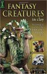 Fantasy Creatures in Clay: Techniques for Sculpting Dragons, Griffins and More par Coleman