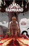 Farmhand Volume 1: Reap What Was Sown par Guillory