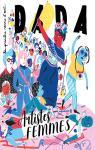 Revue Dada, n°250 : Femmes artistes