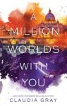 Firebird, tome 3 : A million worlds with you par Gray