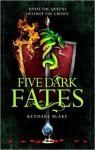 Five Dark Fates par Blake