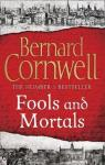 Fools and Mortals par Cornwell