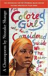 For Colored Girls Who Have Considered Suicide When The Rainbow Is Enuf par Shange