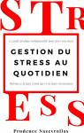 Gestion du stress au quotidien par Nazeyrollas