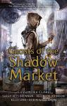 Ghosts of the Shadow Market par Johnson