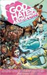 God Hates Astronauts, tome 1 : The Head That Wouldn't Die ! par Browne