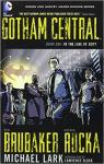 Gotham Central, tome 1 : In the Line of Duty par Brubaker