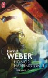 Honor Harrington, tome 1 : Mission Basilic par Weber