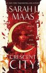 House of earth and blood, Crescent city par Maas