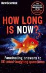 How long is now? : Fascinating answers to 191 mind-boggling questions par Scientist