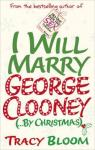 I will marry George Clooney (By Christmas) par Bloom