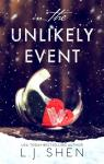 In the Unlikely Event par Shen