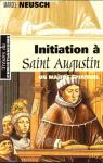 Initiation à saint Augustin par Neusch