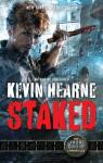 Iron Druid Chronicles, tome 8 : Staked par Hearne