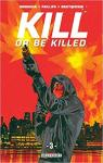 Kill or be killed, tome 3 par Breitweiser