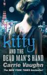 Kitty and the Dead Man's Hand (Kitty Norville 5) par Vaughn