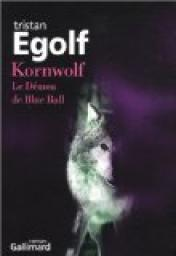 Kornwolf : Le Démon de Blue Ball par Egolf
