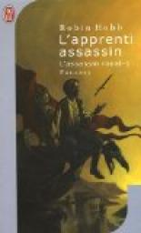 L'Assassin royal, Tome 1 : L'apprenti assassin par Hobb