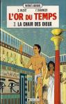 L'Or du temps, tome 3 : La chair des dieux par Haziot