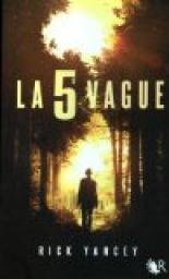La 5e vague, tome 1 par Yancey