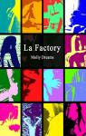 La Factory par Dreams