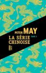 La Serie Chinoise, tome 2 par May