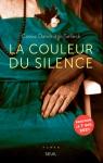 La couleur du silence par Cassie Dandridge Selleck