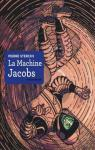 La machine Jacobs par Sterckx