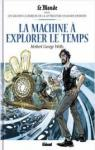 La machine à explorer le temps (BD) par Wells