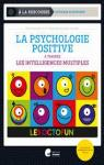 La psychologie positive à travers les intelligences multiples par Hannick