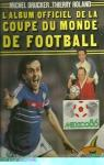 L'album officiel de la coupe du monde de football - Mexico 1986 par Roland