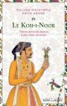 Le Koh-I-Noor par William Dalrymple