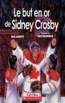 Le but en or de Sidney Crosby par Leonetti